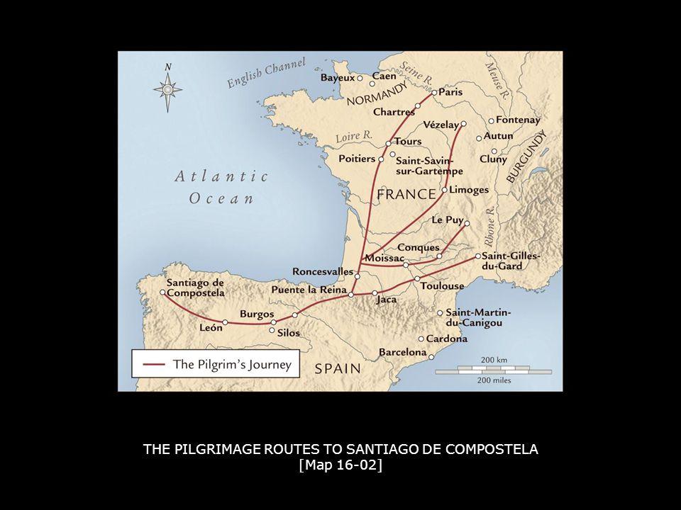 THE PILGRIMAGE ROUTES TO SANTIAGO DE COMPOSTELA [Map 16-02]
